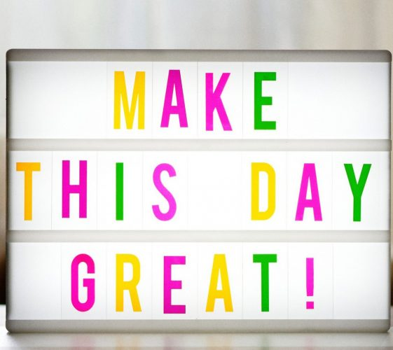 make-the-day-great-4322488_1920